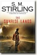 Buy *The Sunrise Lands* by S.M. Stirling