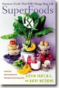 Buy *SuperFoods Rx: Fourteen Foods That Will Change Your Life* online