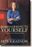 Buy *Surrendering to Yourself: You Are Your Own Soul Mate* online