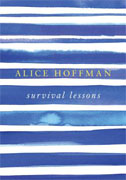 *Survival Lessons* by Alice Hoffman