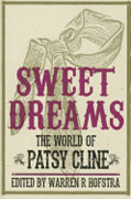 Sweet Dreams: The World of Patsy Cline (Music in American Life)* by Warren R. Hofstra