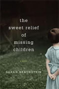 Buy *The Sweet Relief of Missing Children* by Sarah Braunstein online