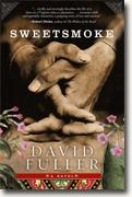 David Fuller's *Sweetsmoke*