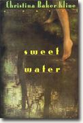 *Sweet Water* by Christina Baker Kline