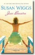 Buy *Just Breathe* by Susan Wiggs online
