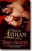Buy *Taken and Seduced* by Julia Latham online