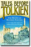 Buy *Tales Before Tolkien: The Roots of Modern Fantasy* online