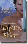 Buy *Taming the Beast* by Heather Grothaus online