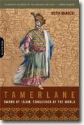 Buy *Tamerlane: Sword of Islam, Conqueror of the World* by Justin Marozzi online