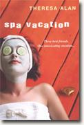 Buy *Spa Vacation* by Theresa Alan online