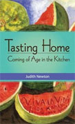 Buy *Tasting Home: Coming of Age in the Kitchen* by Judith Newtononline