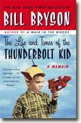 Buy *The Life and Times of the Thunderbolt Kid: A Memoir* by Bill Bryson online
