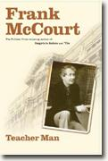 *Teacher Man: A Memoir* by Frank McCourt