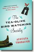 Buy *The Tea-Olive Bird Watching Society* by Augusta Trobaugh online