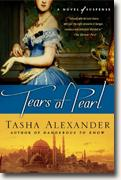 *Tears of Pearl (Lady Emily Mysteries, Book 4)* by Tasha Alexander