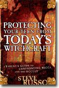 Buy *Protecting Your Teen from Today's Witchcraft: A Parent's Guide to Confronting Wicca And the Occult* online