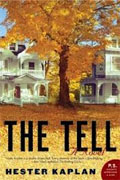 Buy *The Tell* by Hester Kaplanonline