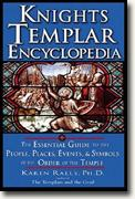 Buy *Knights Templar Encyclopedia: The Essential Guide to the People, Places, Events, and Symbols of the Order of the Temple* by Karen Ralls online