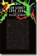 *Ten Storey Love Song* by Richard Milward