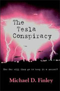 *The Tesla Conspiracy* by Michael D. Finley