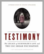 Buy *Testimony: The Legacy of Schindler's List and the USC Shoah Foundation* by The Shoah Foundationo nline