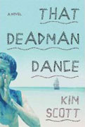 *That Deadman Dance* by Kim Scott