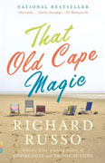 Buy *That Old Cape Magic* by Richard Russoonline
