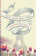 Buy *That Part Was True* by Deborah McKinlay online