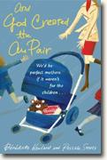 Buy *And God Created the Au Pair* by Benedicte Newland & Pascale Smets online