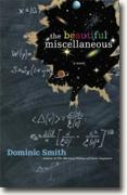 Buy *The Beautiful Miscellaneous* by Dominic Smith online