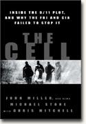 Buy *The Cell: Inside the 9/11 Plot, And Why the FBI and CIA Failed to Stop It* online