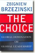 Buy *The Choice: Global Domination or Global Leadership* online