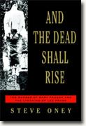 *Buy *And the Dead Shall Rise: The Murder of Mary Phagan and the Lynching of Leo Frank* online