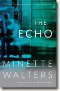 *The Echo* by Minette Walters
