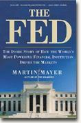 Buy *The Fed: The Inside Story of How the World's Most Powerful Financial Institution Drives the Markets* online