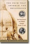 Buy *The Feud That Sparked the Renaissance: How Brunelleschi and Ghiberti Changed the Art World* online