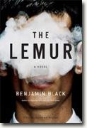 *The Lemur* by Benjamin Black