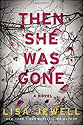 *Then She Was Gone* by Lisa Jewell