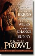 Buy *On the Prowl* by Patricia Briggs, Eileen Wilks, Karen Chance and Sunny online
