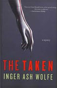 *The Taken: A Hazel Micallef Mystery* by Inger Ashe Wolfe