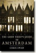 *The Good Thief's Guide to Amsterdam* by Chris Ewan