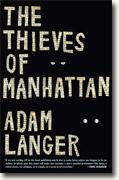 Buy *The Thieves of Manhattan* by Adam Langer online