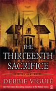 Buy *The Thirteenth Sacrifice: A Witch Hunt Novel* by Debbie Viguieonline