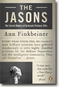 *The Jasons: The Secret History of Science's Postwar Elite* by Ann Finkbeiner