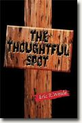 Buy *The Thoughtful Spot* by Eric R. Weuleonline
