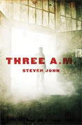 Buy *Three A.M.* by Steven John online