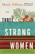 *Three Strong Women* by Marie NDiaye