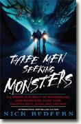 Nick Redfern's *Three Men Seeking Monsters: Six Weeks in Pursuit of Werewolves, Lake Monsters, Giant Cats, Ghostly Devil Dogs, and Ape-Men*