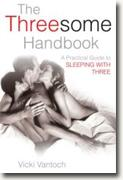 Buy *The Threesome Handbook: A Practical Guide to Sleeping with Three* by Vicki Vantoch online