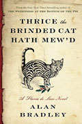 Buy *Thrice the Brinded Cat Hath Mew'd: A Flavia de Luce Novel* by Alan Bradleyonline